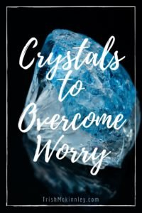 Crystals to Overcome Worry-2