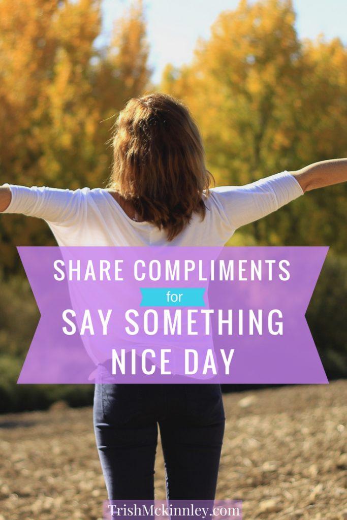 Say Something Nice Day