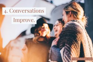 4. Conversations Improve- Digital Detox