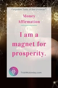 "Money Affirmation Image - ""I am a magnet for prosperity."""