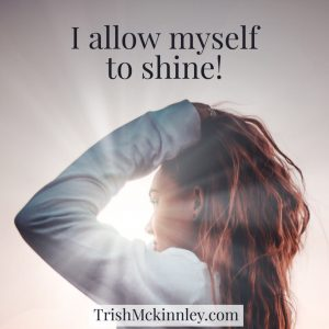 affirmation I allow myself to shine!