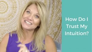 'How Do I Trust My Intuition?' with Trish McKinnley smiling beside the title