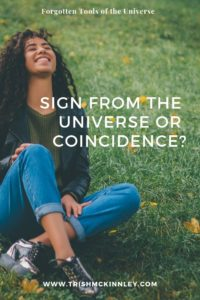 signs from the universe or coincidence?
