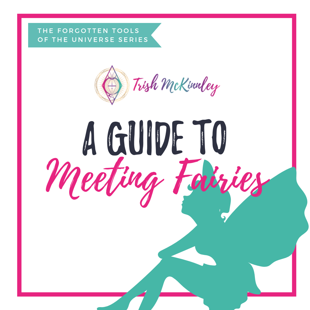 Guide to Meeting Fairies