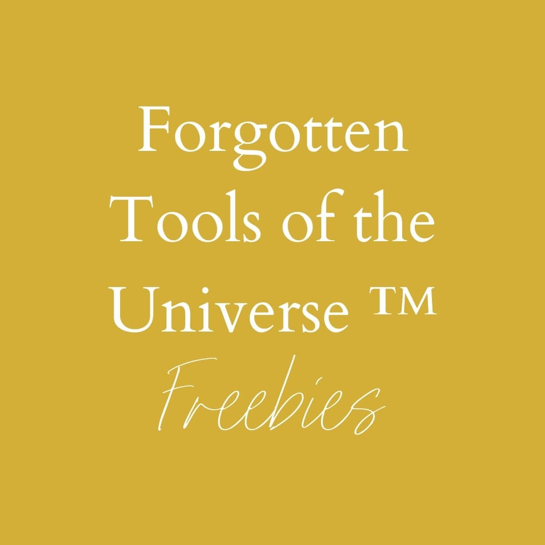 "Gold background. Text saying ""Forgotten Tools of the Universe™ Freebies"""