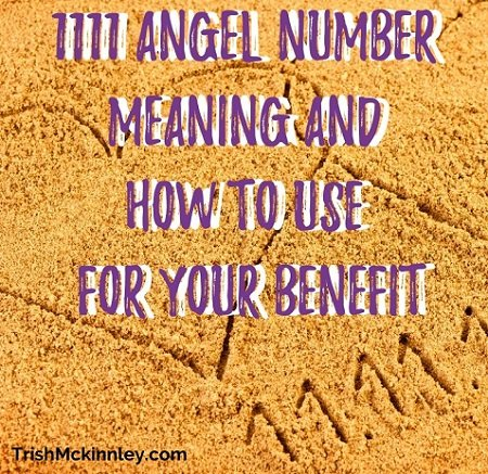 ' 1111 Angel Number Meaning and How To Use For Your Benefit' text overlay over sands