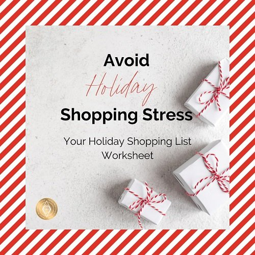 Image with presents in the background and overal text 'Avoid Holiday Shopping Stress: Your Holiday Shopping List Worksheet'