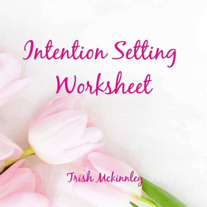 Pink tulips in the background overlay text 'Intention Setting Worksheet - Trish McKinnley'
