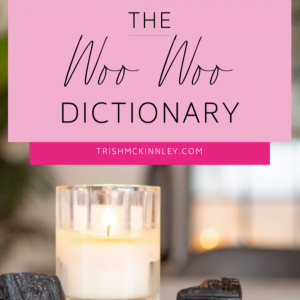 image of a burning candle titled: the woo woo dictionary