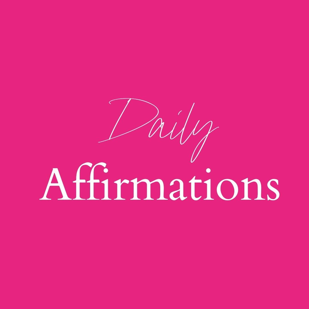 "pink square with words ""daily affirmations"""