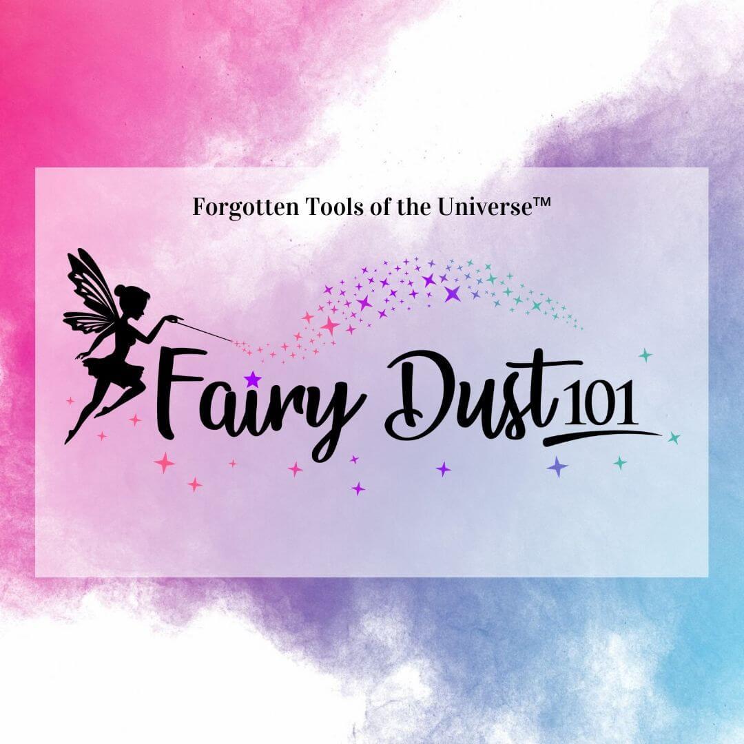 Fairy Dust 101
