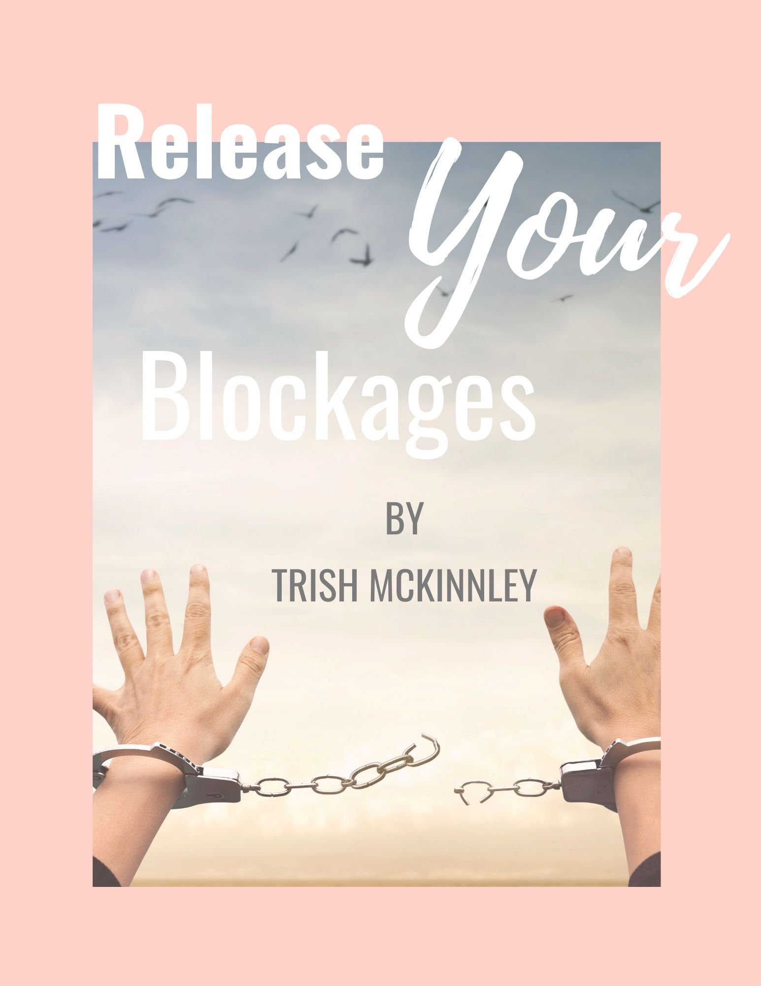 release your blockages ceremony