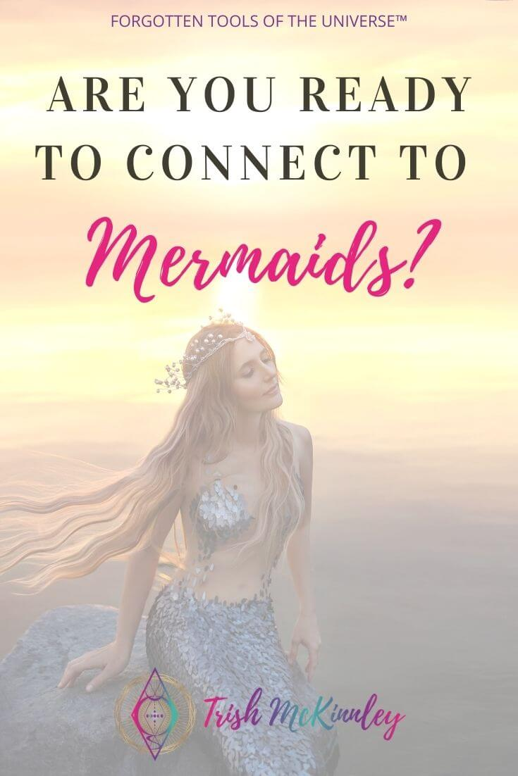 Are you ready to connect to mermaids text overlay. Mermaid at sunset behind text.