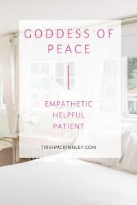 """Goddess of Peace- empathetic, helpful, patient"" text over a light and cozy bedroom image."