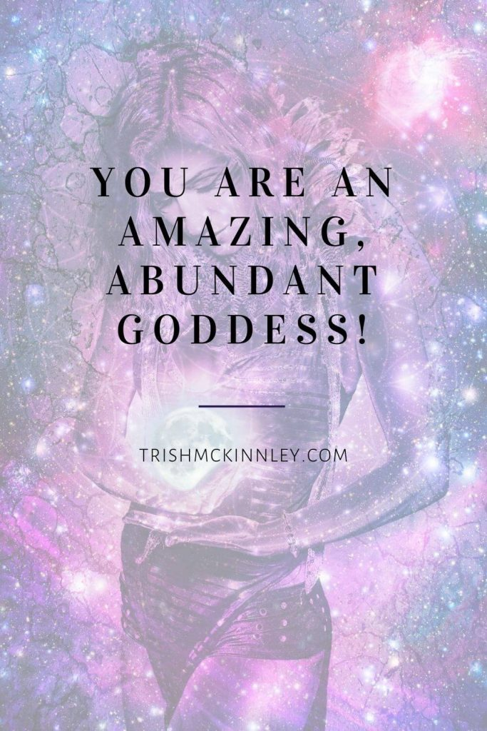 """You are an amazing, abundant goddess."" text over an image of goddess holding a full moon with stars around her in a purple and blue color scheme."
